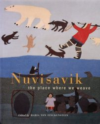 NUNVISAVIK THE PLACE THAT WE WEAVE